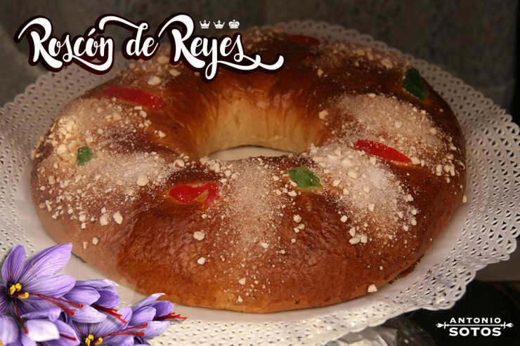Roscón de Reyes (Three Kings Cake) with Saffron Recipe